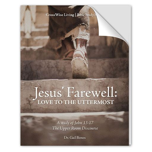 Jesus' Farewell: Love to the Uttermost Bible Study